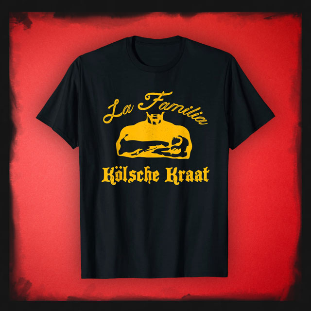 KÖLSCHE KRAAT La Familia T-Shirt